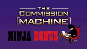 Commission Machine Bonus